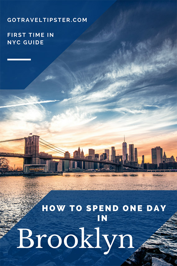 Things to do in Brooklyn - how to spend one day in Brooklyn on your first trip to NYC. An itinerary for a visit to Brooklyn.