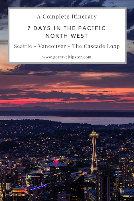 pacific northwest vacation seattle vancouver traveltipster