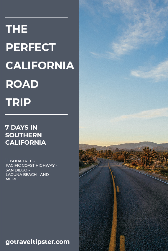 California Road trip - 7 day itinerary - includes joshua tree, los angeles, san diego, laguna beach, antelope valley, anza borrego state park - and more.