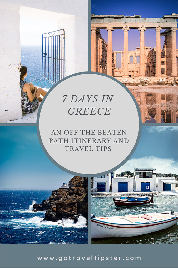 A pinterest friendly graphic for the Greek islands itinerary - off the beaten path.